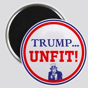 Trump is the unfit candidate Magnets
