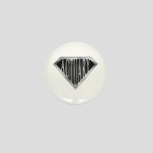 SuperActuary(metal) Mini Button