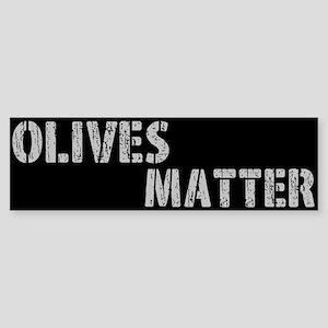 Olives Matter Bumper Sticker