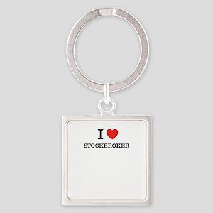 I Love STOCKBROKER Keychains