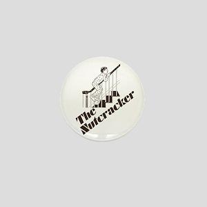 The Real Nutcracker Mini Button