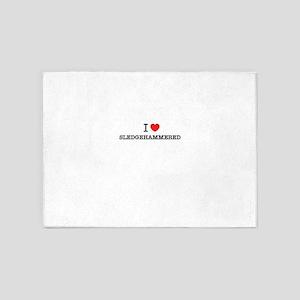I Love SLEDGEHAMMERED 5'x7'Area Rug