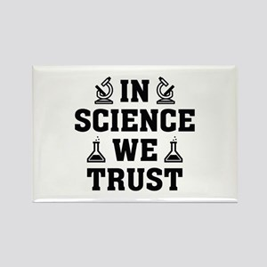 In Science We Trust Rectangle Magnet