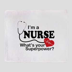 I'm a Nurse What's your Superpower? Throw Blanket