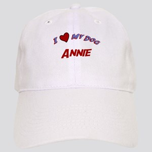 I Love My Dog Annie Cap