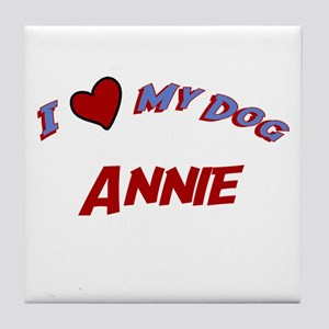 I Love My Dog Annie Tile Coaster