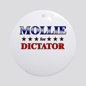 MOLLIE for dictator Ornament (Round)