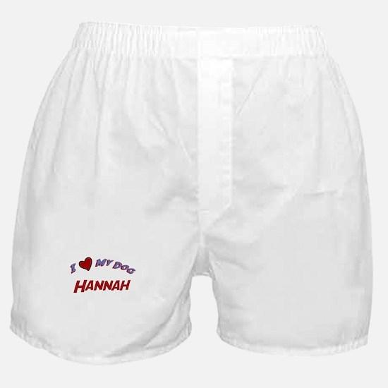 I Love My Dog Hannah Boxer Shorts