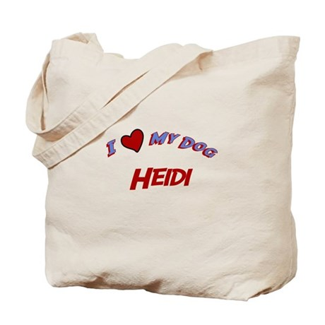 I Love My Dog Heidi Tote Bag