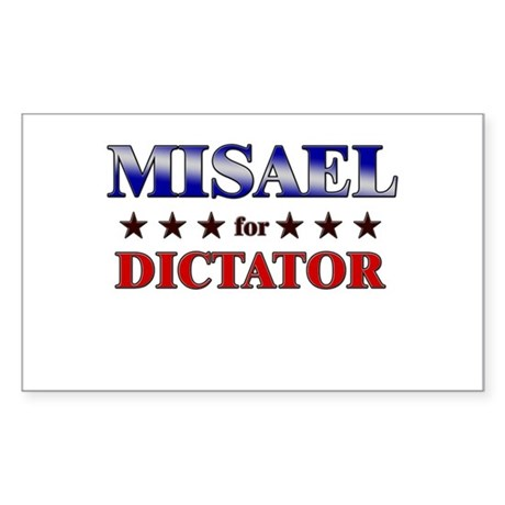 MISAEL for dictator Rectangle Sticker