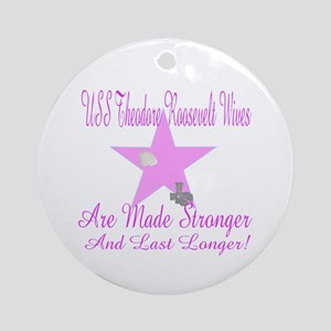 uss theodore roosevelt wives Ornament (Round)