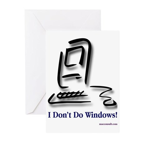 I Don't Do Windows! Greeting Cards (Pk of 10)