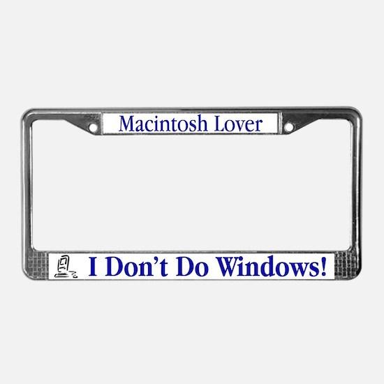 I Don't Do Windows! License Plate Frame