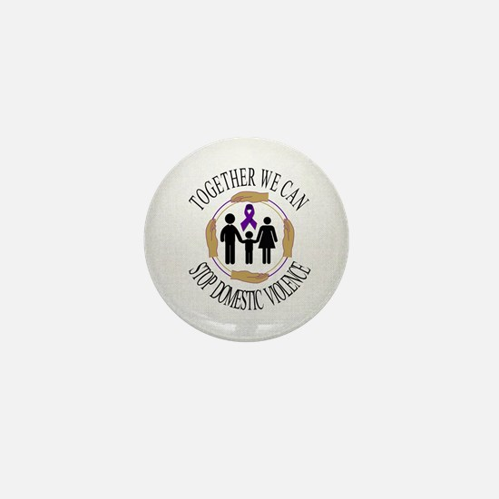 Together We Can Stop Domestic Violence Mini Button