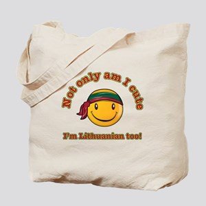 Not only am I cute I'm Lithuanian too Tote Bag