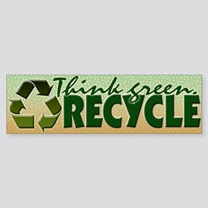 Think Green. Recycle Bumper Sticker
