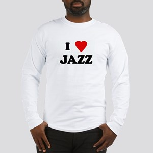 I Love JAZZ Long Sleeve T-Shirt