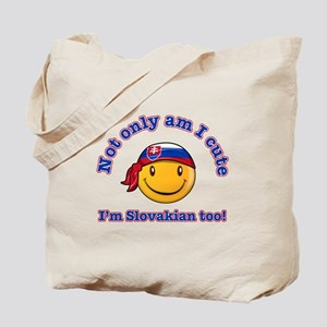 Not only am I cute I'm Slovakian too Tote Bag