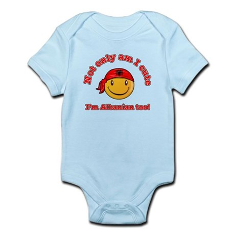 Not only am i cute I'm Albanaian too Infant Bodysu