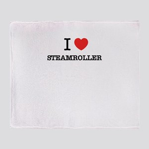 I Love STEAMROLLER Throw Blanket