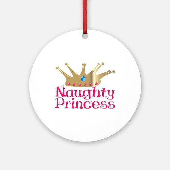 Naughty Princess Ornament (Round)