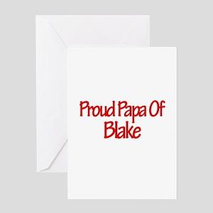Proud Papa of Blake Greeting Card