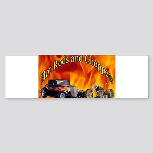 Hot Rods and Choppers Bumper Sticker
