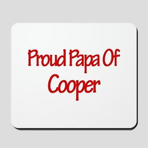 Proud Papa of Cooper Mousepad