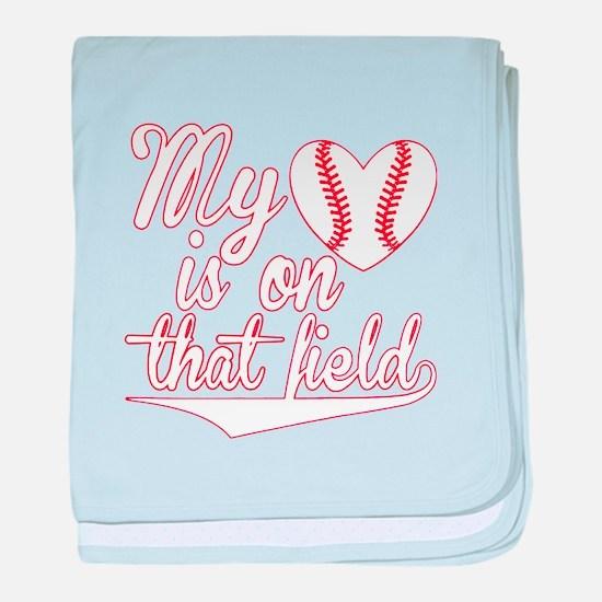 Baseball My heart is on that field T- baby blanket