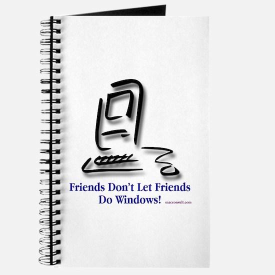 Friends Don't Let Friends Journal