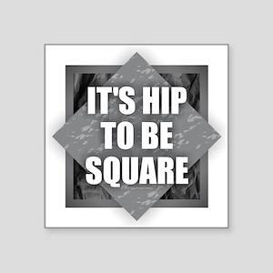 Hip Square Sticker