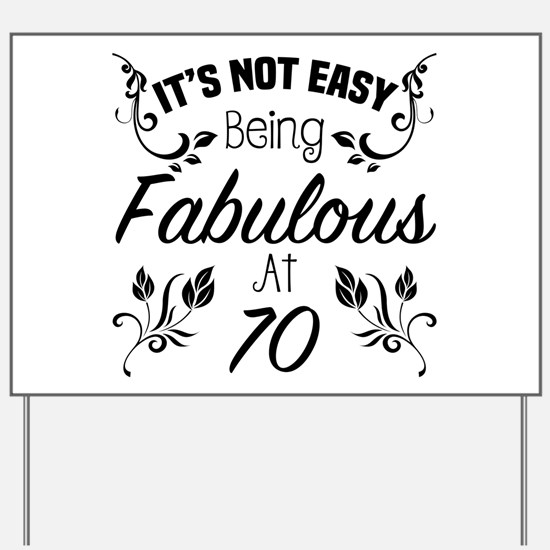 Fabulous 70th Birthday Yard Sign