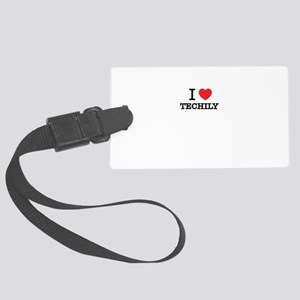I Love TECHILY Large Luggage Tag
