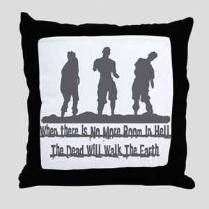 No More Room in Hell Throw Pillow