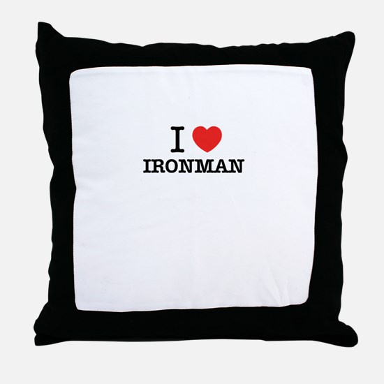 I Love IRONMAN Throw Pillow