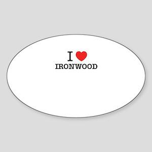 I Love IRONWOOD Sticker