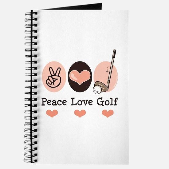 Peace Love Golf Golfing Journal