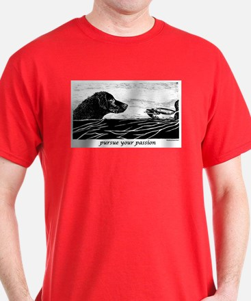Pursue Your Passion Curly Coated Retriever T-Shirt
