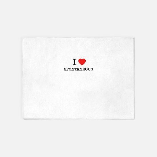 I Love SPONTANEOUS 5'x7'Area Rug