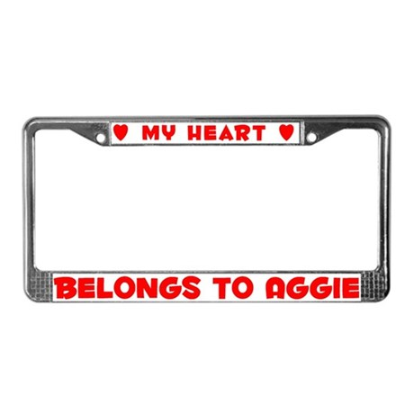 Heart Belongs to Aggie - License Plate Frame