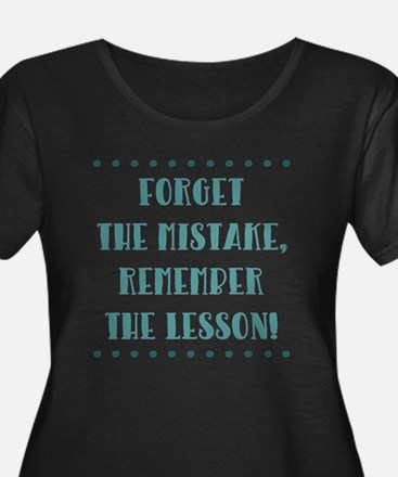 FORGET THE... Plus Size T-Shirt