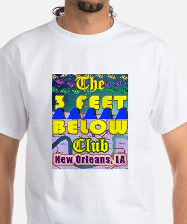 3 Feet Below Club White T-Shirt