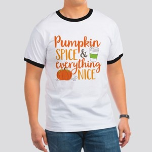 Pumpkin Spice and Everything Nice Ringer T