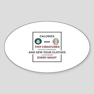 Stupid Calories Annoying Fats Sticker