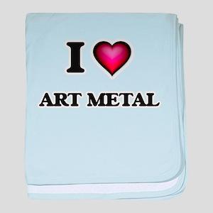 I Love ART METAL baby blanket
