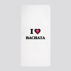 I Love BACHATA Beach Towel