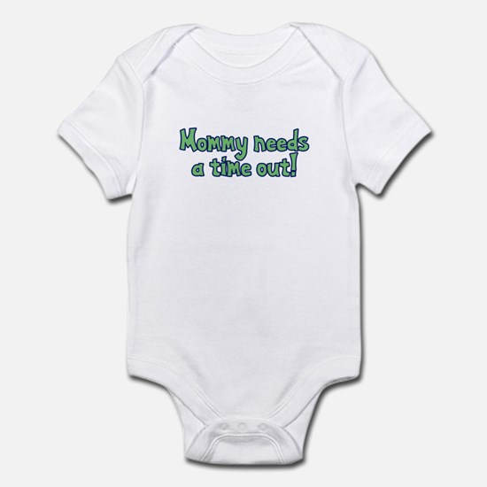 Time Out Mom Infant Bodysuit