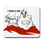 Which Came First Mousepad