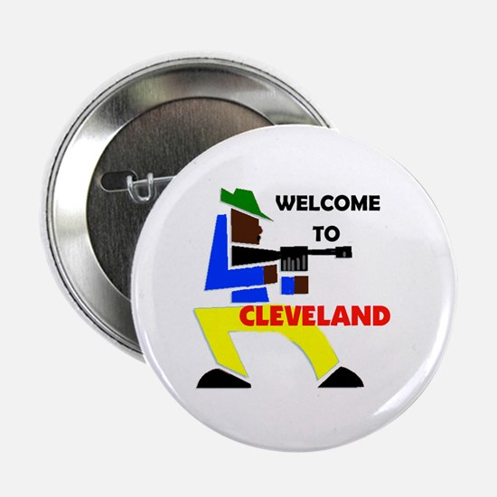 "CLEVELAND WELCOME 2.25"" Button"