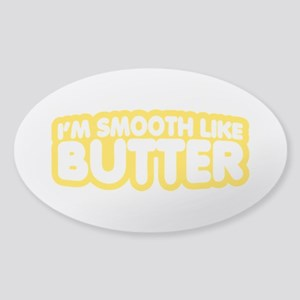 Im Smooth Like Butter Sticker